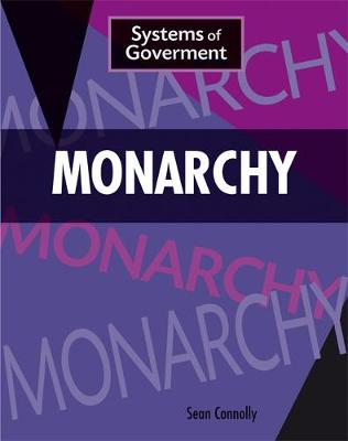 Monarchy by Sean Connolly