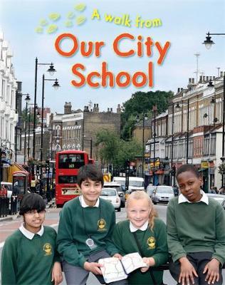 Our City School by Deborah Chancellor