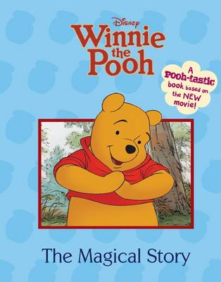 Winnie the Pooh the Movie - Magical Story by