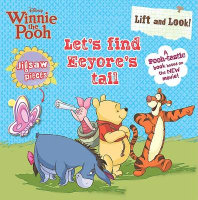 Disney Lift & Look - Let's Find Eeyore's Tail by