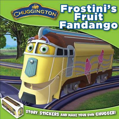 Chuggington - Frostini's Fruit Fandango by