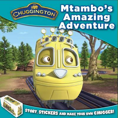 Chuggington - Mtambo's Amazing Adventure by