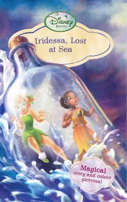 Disney Chapter Book - Iridessa Lost at Sea by