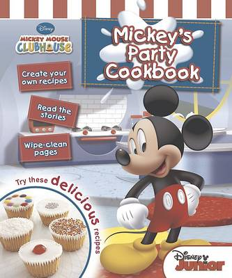 Disney Story and Recipe Book - Mickey's Party Cookbook by
