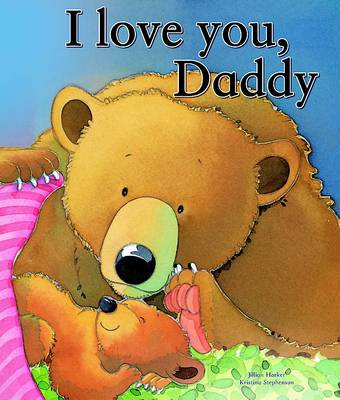 I Love You Daddy by