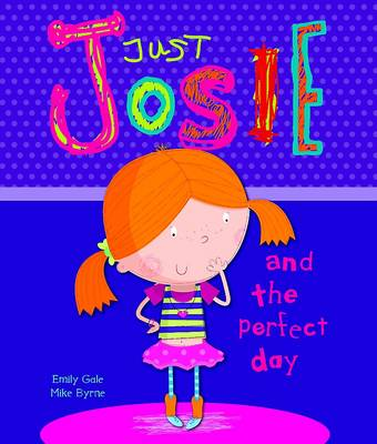 Just Josie & the Perfect Day by