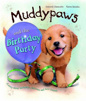Muddy Paws & the Birthday Party by