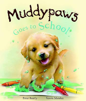 Muddy Paws Goes to School by