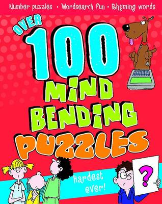 Over 100 Mind Bending Puzzles by