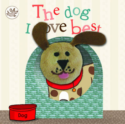 Little Learners - The Dog I Love Best by Little Learners