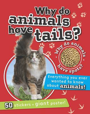 Children's Reference - Why Do Animals Have Tails? by