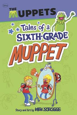 Tales of a Sixth Grade Muppet by
