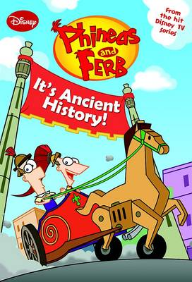 Phineas and Ferb - It's Ancient History by
