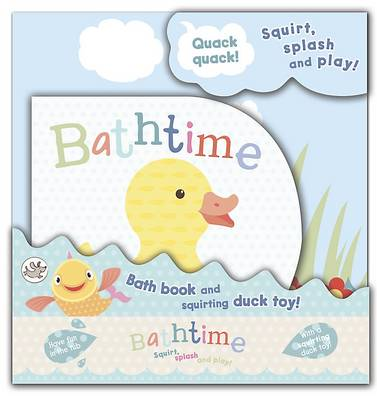 Little Learners - Bathtime: Squirt, Splash and Play! by Little Learners