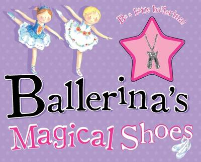 Ballerina's Magic Shoes - Storybook and Charm by