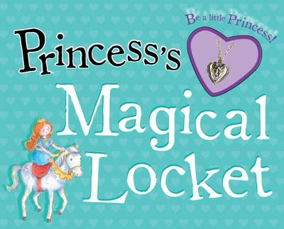 Princess's Magical Locket - Storybook and Charm by