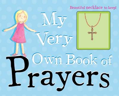 My Very Own Book of Prayers - Storybook and Charm by