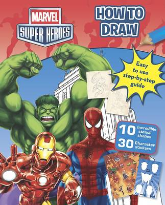 Marvel Super Heroes How to Draw by