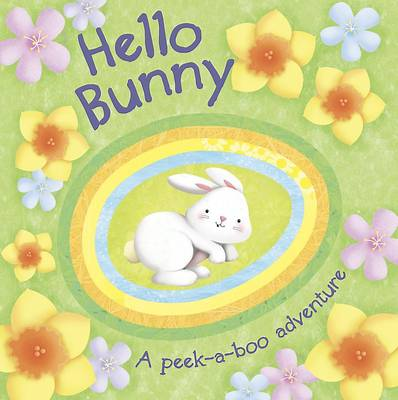 Hello Bunny Peekaboo Board Book by