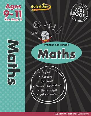 Gold Stars KS2 Maths Workbook Age 9-11 by