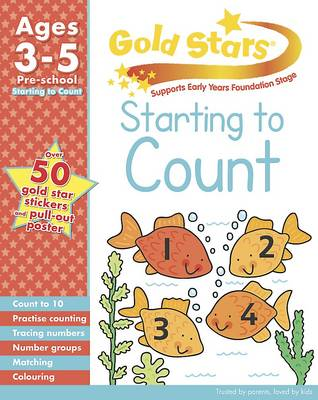 Gold Stars Starting to Count Preschool Workbook by