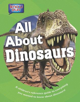 All About Dinosaurs by