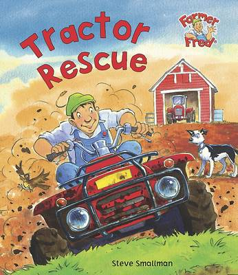 Tractor Rescue (Farmer Fred Stories) by
