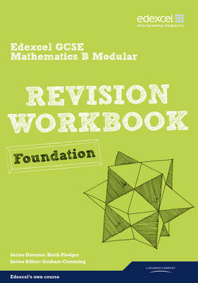 Revise Edexcel GCSE Mathematics Spec B Found Revision Workbook by Harry Smith, Gwenllian Burns
