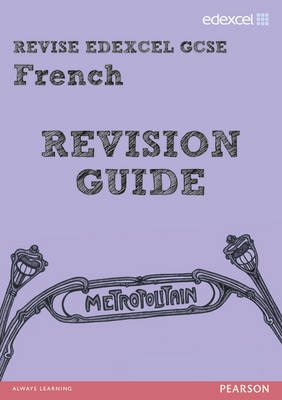 REVISE Edexcel: Edexcel GCSE French Revision Guide by Rosi McNab