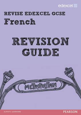 Revise Edexcel: GCSE French Revision Guide - Print and Digital Pack by Rosi McNab
