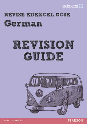 Revise Edexcel: GCSE German Revision Guide - Print and Digital Pack by Harriette Lanzer