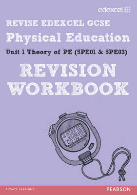 REVISE Edexcel: GCSE Physical Education Revision Workbook by Jan Simister
