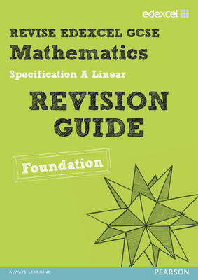REVISE Edexcel GCSE Mathematics Spec A Linear Revision Guide Foundation - Print and Digital Pack by Harry Smith, Gwenllian Burns, Jean Linsky