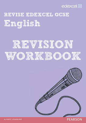Revise Edexcel: Edexcel GCSE English Revision Workbook by Racheal Smith, Keith Hurst