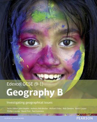 GCSE (9-1) Geography Specification B: Investigating Geographical Issues by Kevin Cooper, Michael Chiles, Rob Clemens, David Flint