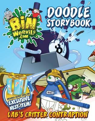 Bin Weevils Doodle Story Book Lab's Critter Contraption by Rachel Elliot, Rachel Moss