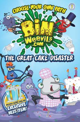 Bin Weevils Choose Your Own Path 1 The Great Cake Disaster by Mandy Archer