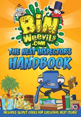 Bin Weevils: the Nest Inspector's Handbook Everything You Need to Know to Create a Trophy-Winning Nest! by Steph Woolley