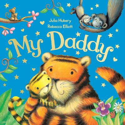 My Daddy by Julia Hubery