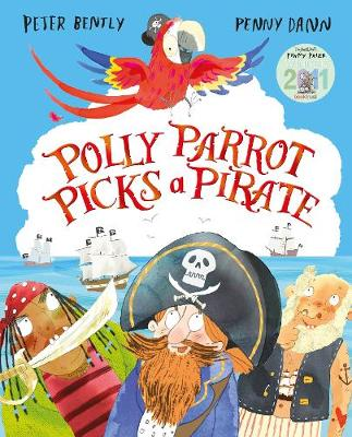 Polly Parrot Picks a Pirate by Peter Bently