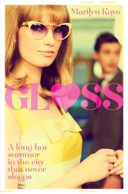 Gloss 1 by Marilyn Kaye