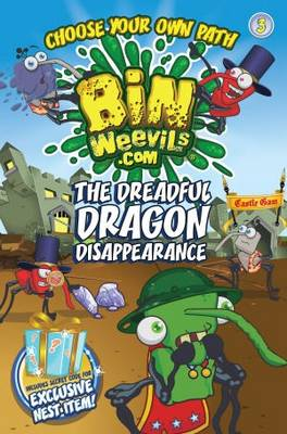 Bin Weevils Choose Your Own Path 3 The Dreadful Dragon Disappearance by Mandy Archer