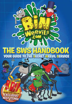 Bin Weevils.com The SWS Handbook Your Guide to the Secret Weevil Service by MacMillan