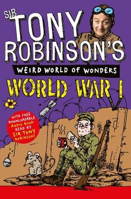 World War I by Sir Tony Robinson