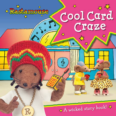 Rastamouse: Cool Card Craze by Genevieve Webster, Michael De Souza