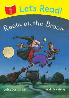 Let's Read! Room on the Broom by Julia Donaldson