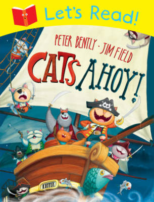 Let's Read! Cats Ahoy! by Peter Bently