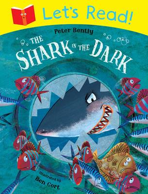Let's Read! The Shark in the Dark by Peter Bently