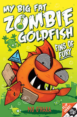 My Big Fat Zombie Goldfish Fins of Fury by Mo O'Hara