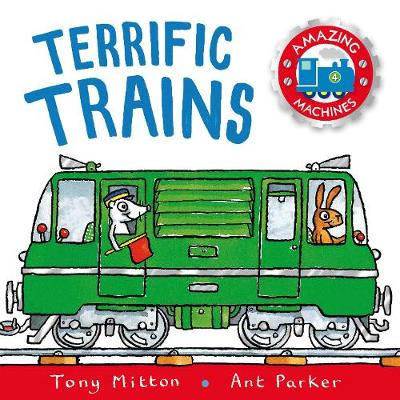 Terrific Trains by Tony Mitton